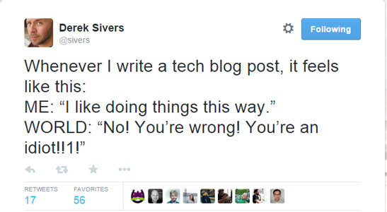Every code you write will suck to someone