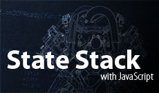 Creating a State Stack Engine for your game with JavaScript