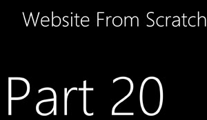 Website From Scratch - Part 20 - User Authentication