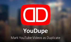 YouDupe - Mark as Duplicate for YouTube