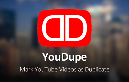 YouDupe - YouTube deduper