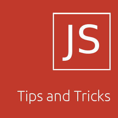 JavaScript Tips and tricks